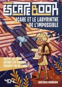 Escape book junior - Icare et le labyrinthe de l'impossible