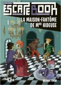 Escape book junior - La maison-fantöme de Mme Hideuse